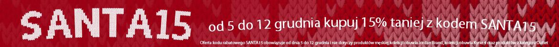 SANTA15 od 5 do 12 grudnia kupuj 15% taniej z kodem SANTA15